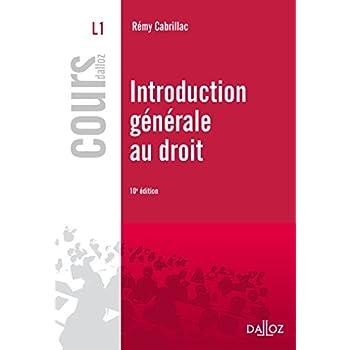 Introduction générale au droit - 10e éd.