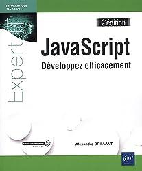 JavaScript - Développez efficacement (2e édition)