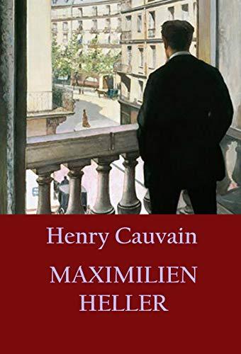 Couverture du livre Maximilien Heller: modèle de Sherlock Holmes