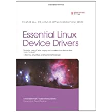Essential Linux Device Drivers (Prentice Hall Open Source Software Development)