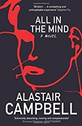 All in the Mind by Campbell, Alastair ( 2009 )