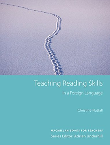 Teaching Reading Skills in a Foreign Language: Macmillan Books for Teachers /...