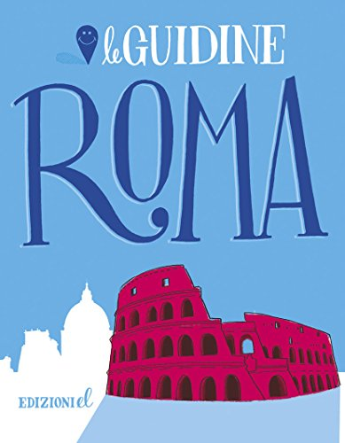 Roma. Ediz. illustrata
