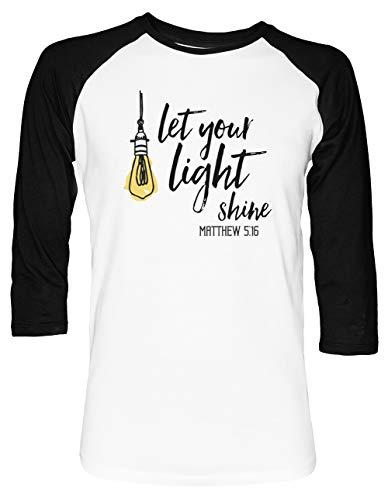 Let Your Light Shine Matthew Shirt Christian Religious Jesus Christ Gift - Let Your Light Shine Unisex Baseball T-Shirt 2/3 Ärmel Herren Damen Weiß Schwarz -