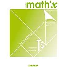 Math'x terminale S édition 2012 spécifique + spécialité - Livre du professeur de Chareyre. Bernard (2012) Broché