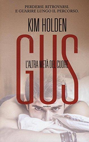 Gus. L'altra metà del cuore