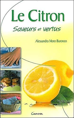 Citron - Saveurs et vertus