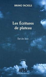 """Afficher """"Les écritures de plateau"""""""