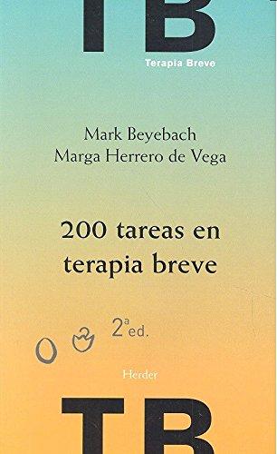 200 Tareas en terapia breve (2ª ed.) por Marga Herrero De Vega