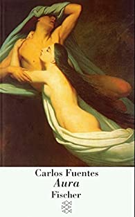 Aura by Carlos Fuentes par  Carlos Fuentes