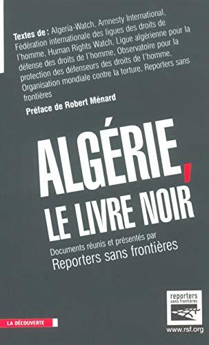 Algérie : Le Livre noir par Sans Frontières Reporters