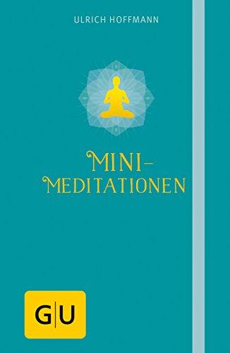 Mini-Meditationen