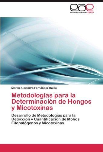 metodologas-para-la-determinacin-de-hongos-y-micotoxinas-desarrollo-de-metodologas-para-la-deteccin-