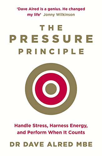 the-pressure-principle-handle-stress-harness-energy-and-perform-when-it-counts