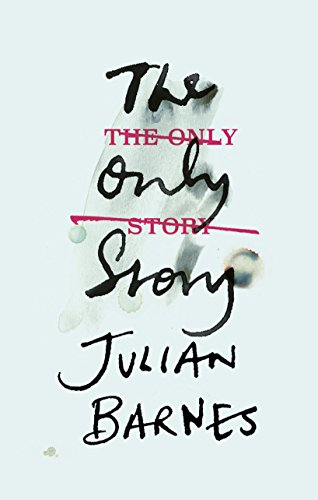 The Only Story (English Edition) por Julian Barnes