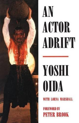 An Actor Adrift (Performance Books) by Marshall, Lorna, Oida, Yoshi (2011) Paperback
