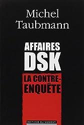 Affaire DSK, la contre-enquête