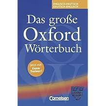 Das große Oxford Wörterbuch - First Edition: Das große Oxford Wörterbuch. mit Exam Trainer. Englisch-Deutsch/Deutsch-Englisch