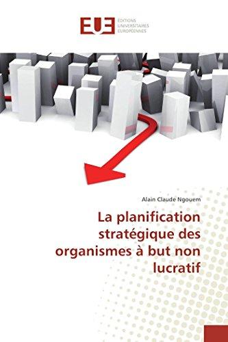 La planification stratégique des organismes à but non lucratif