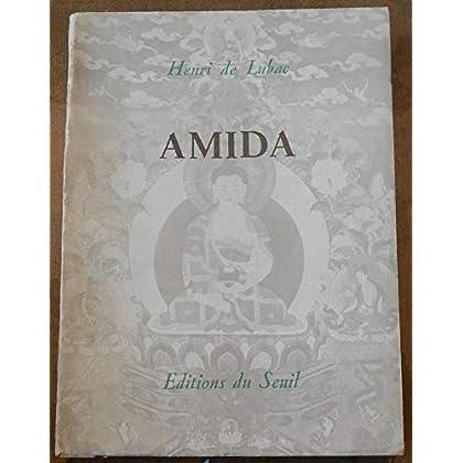 Aspects du Bouddhisme - Amida - Henri de Lubac- Éditions du Seuil