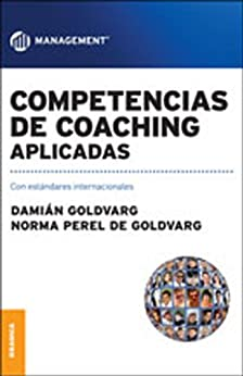 Competencias de coaching aplicadas eBook: Damian Goldvarg