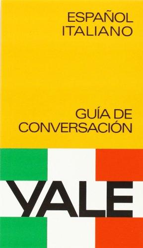 Esp/ita guia de conversacion yale (Yale Guias) por Yale