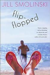 Flip-Flopped: A Novel by Jill Smolinski (2002-07-12)