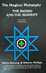 The Sword and Serpent (Magical Philosophy, Volume 3)