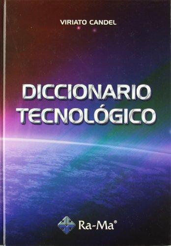 Diccionario tecnológico por Viriato Candel González