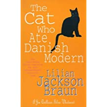 The Cat Who Ate Danish Modern (The Cat Who… Mysteries, Book 2): A captivating feline mystery for cat lovers everywhere (The Cat Who...)