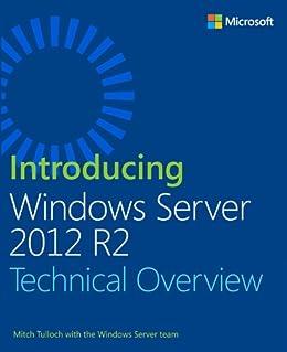 Introducing Windows Server 2012 R2 von [Tulloch, Mitch, Windows Server Team]
