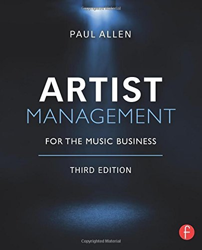 Artist Management for the Music Business by Paul Allen (2014-09-04)