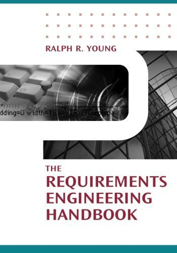 The Requirements Engineering Handbook (Artech House Technology Management and Professional Development Library) by Ralph R. Young (2003-11-30)