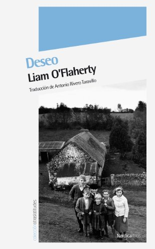 Deseo (Otras Latitudes nº 32) por Liam O'Flaherty