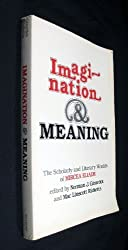 Imagination and Meaning: The Scholarly and Literary Worlds of Mircea Eliade by Mac Linscott Ricketts (1982-04-03)