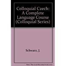 Colloquial Czech, Cassette: A Complete Language Course (Colloquial Series)