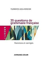 35 questions de grammaire française - 2e éd. - Exercices et corrigés