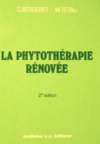 La Phytothérapie rénovée