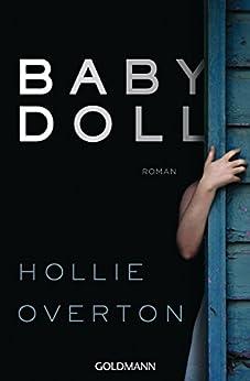 Babydoll: Roman von [Overton, Hollie]