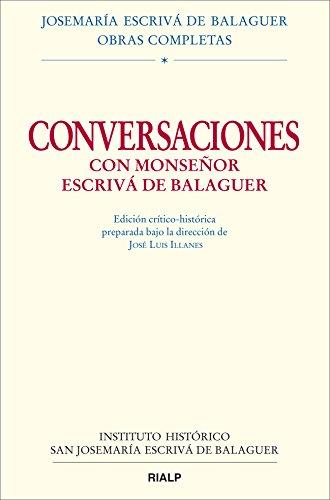Conversaciones con Monseñor Escrivá de Balaguer
