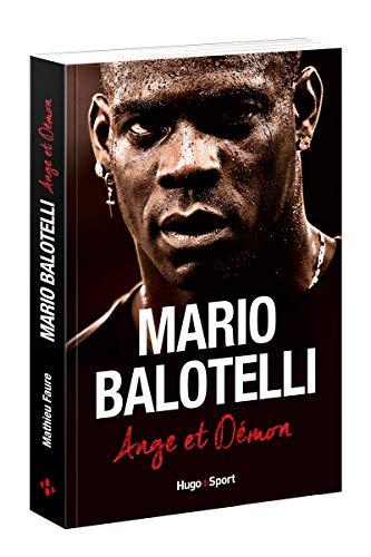 Mario Balotelli Ange ou démon par Mathieu Faure