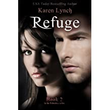 Refuge (Relentless) (Volume 2) by Karen Lynch (2014-11-25)