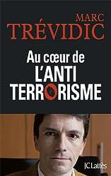 Au coeur de l'antiterrorisme