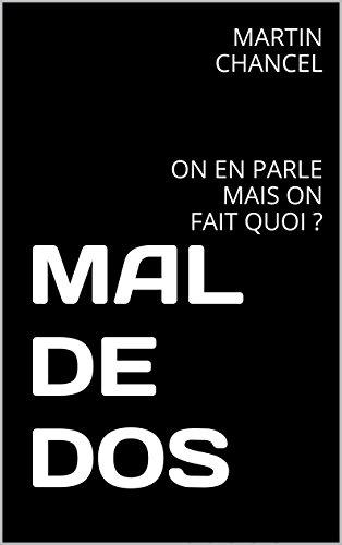 MAL DE DOS: ON EN PARLE MAIS ON FAIT QUOI ?
