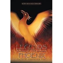 Legends of the Phoenix: Tales of Forgotten Past