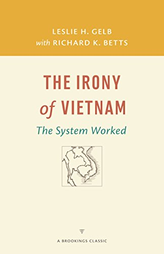 The Irony of Vietnam: The System Worked (A Brookings Classic) - Usa Classic Bett