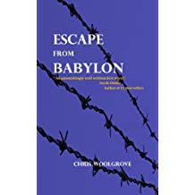 Escape from Babylon (English Edition)