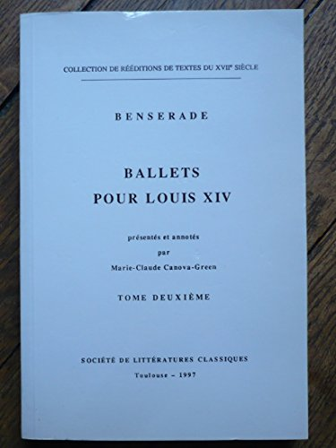 Ballets pour Louis XIV par Isaac de Benserade