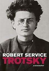 Trotsky: A Biography by Robert Service (2010-01-05)