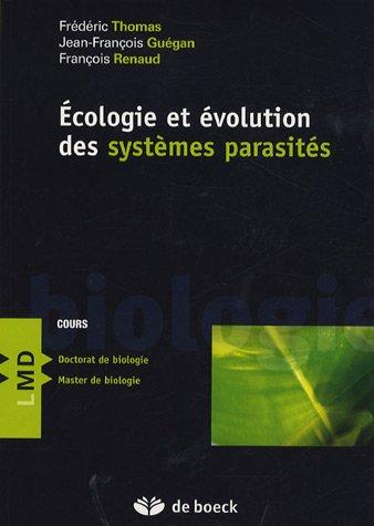 Ecologie et évolution des systèmes parasités